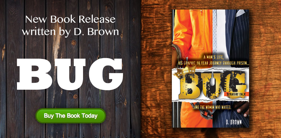 Bug - Straight Talk, the new book written by D. Brown
